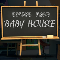 Escape From Baby House
